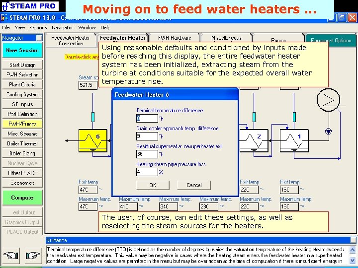 STEAM PRO Moving on to feed water heaters. . . Using reasonable defaults and
