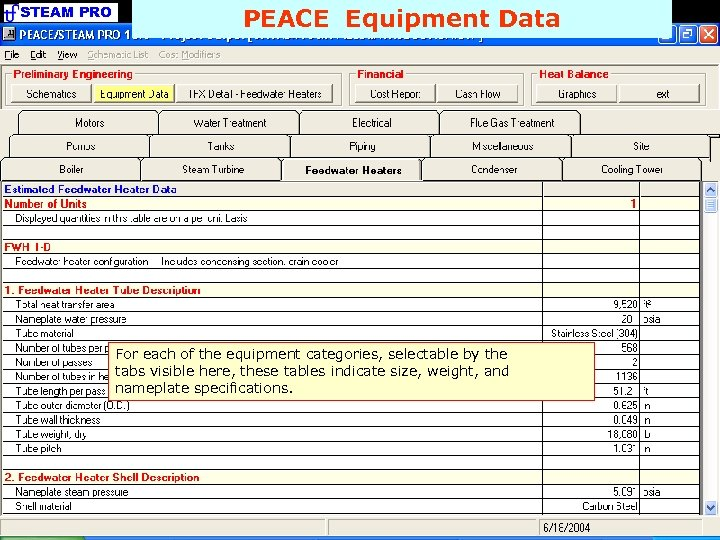 STEAM PRO PEACE Equipment Data For each of the equipment categories, selectable by the