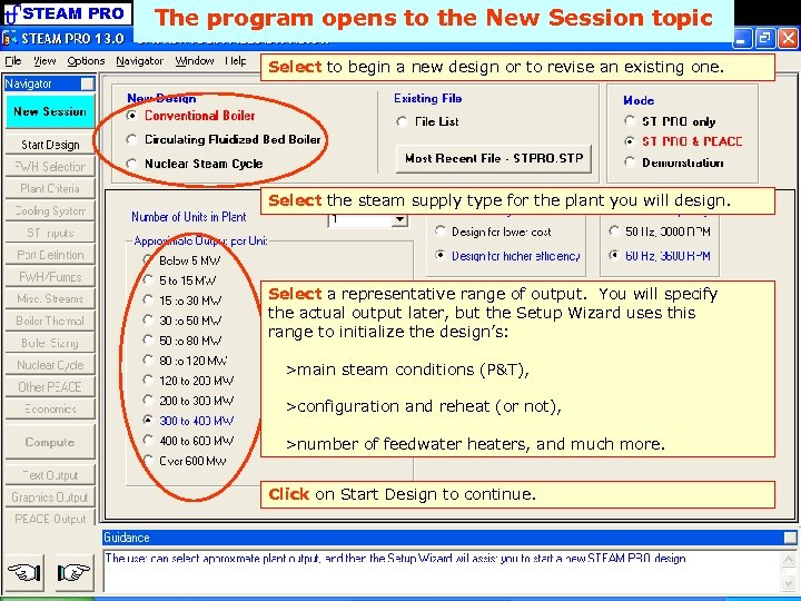 STEAM PRO The program opens to the New Session topic Select to begin a
