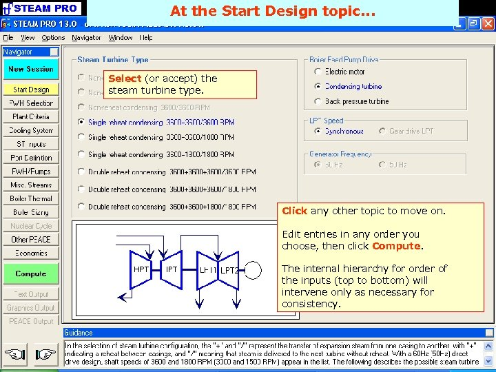 STEAM PRO At the Start Design topic. . . Select (or accept) the steam
