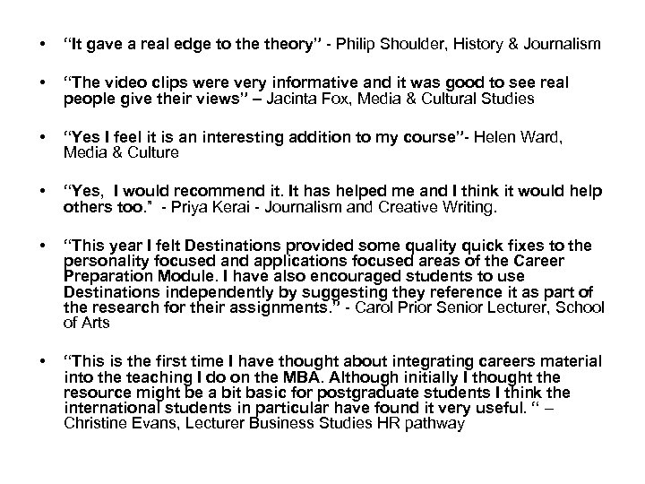 """• """"It gave a real edge to theory"""" - Philip Shoulder, History &"""