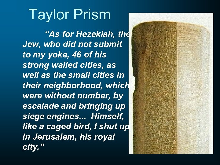 """Taylor Prism """"As for Hezekiah, the Jew, who did not submit to my yoke,"""