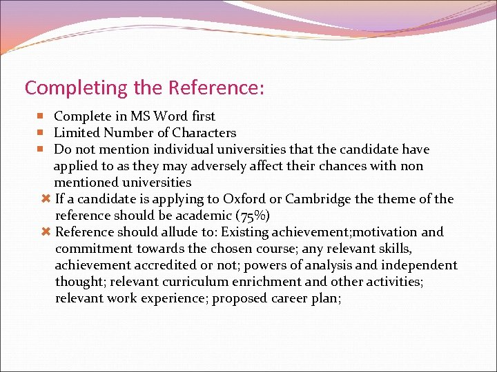 Completing the Reference: Complete in MS Word first Limited Number of Characters Do not
