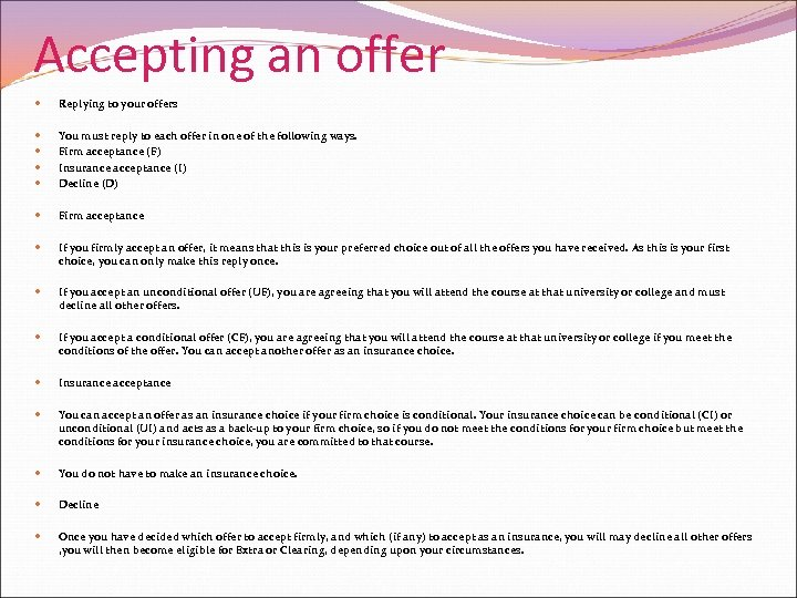 Accepting an offer Replying to your offers You must reply to each offer in