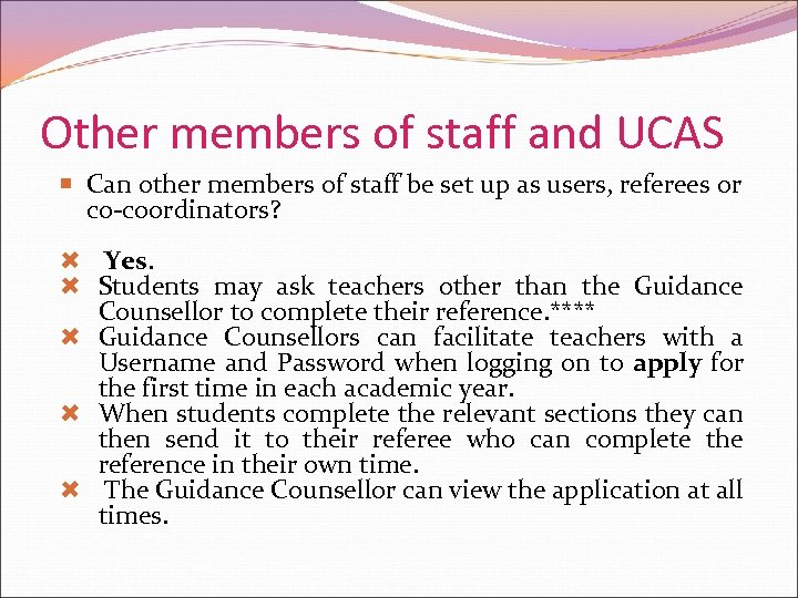 Other members of staff and UCAS Can other members of staff be set up