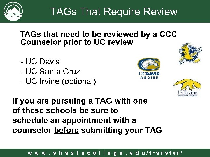 TAGs That Require Review TAGs that need to be reviewed by a CCC Counselor