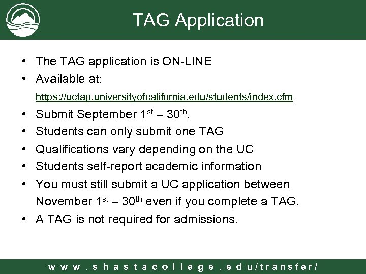 TAG Application • The TAG application is ON-LINE • Available at: https: //uctap. universityofcalifornia.