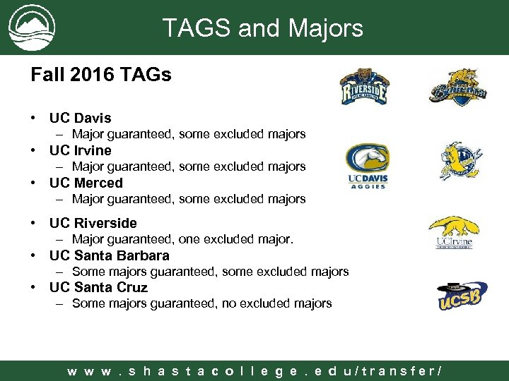 TAGS and Majors Fall 2016 TAGs • UC Davis – Major guaranteed, some excluded