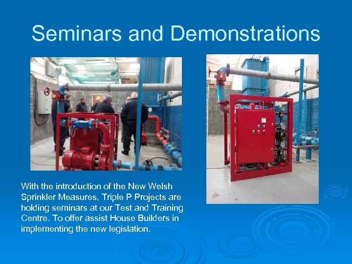 Seminars and Demonstrations With the introduction of the New Welsh Sprinkler Measures, Triple P
