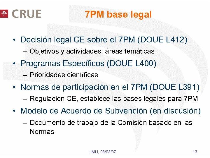 7 PM base legal • Decisión legal CE sobre el 7 PM (DOUE L