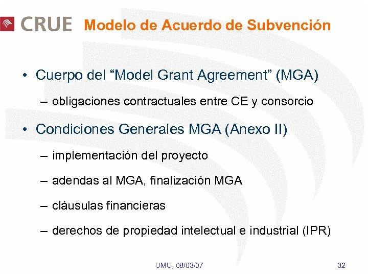 """Modelo de Acuerdo de Subvención • Cuerpo del """"Model Grant Agreement"""" (MGA) – obligaciones"""