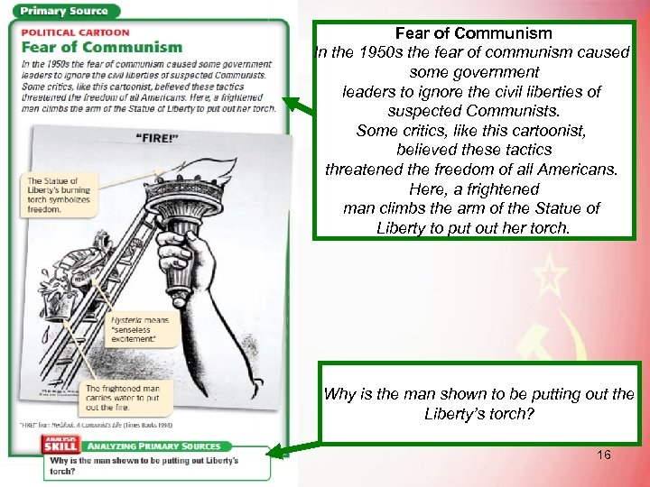 Fear of Communism In the 1950 s the fear of communism caused some government