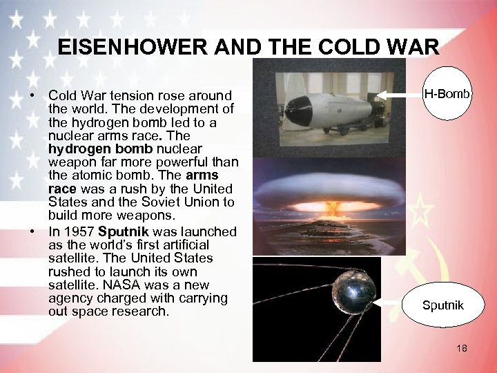 EISENHOWER AND THE COLD WAR • Cold War tension rose around the world. The