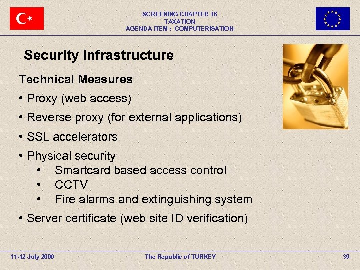 SCREENING CHAPTER 16 TAXATION AGENDA ITEM : COMPUTERISATION Security Infrastructure Technical Measures • Proxy