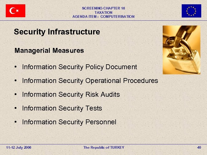 SCREENING CHAPTER 16 TAXATION AGENDA ITEM : COMPUTERISATION Security Infrastructure Managerial Measures • Information