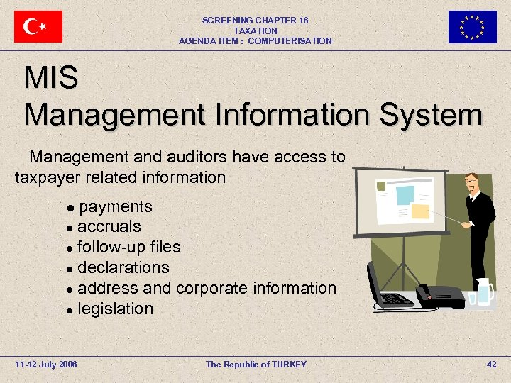 SCREENING CHAPTER 16 TAXATION AGENDA ITEM : COMPUTERISATION MIS Management Information System Management and