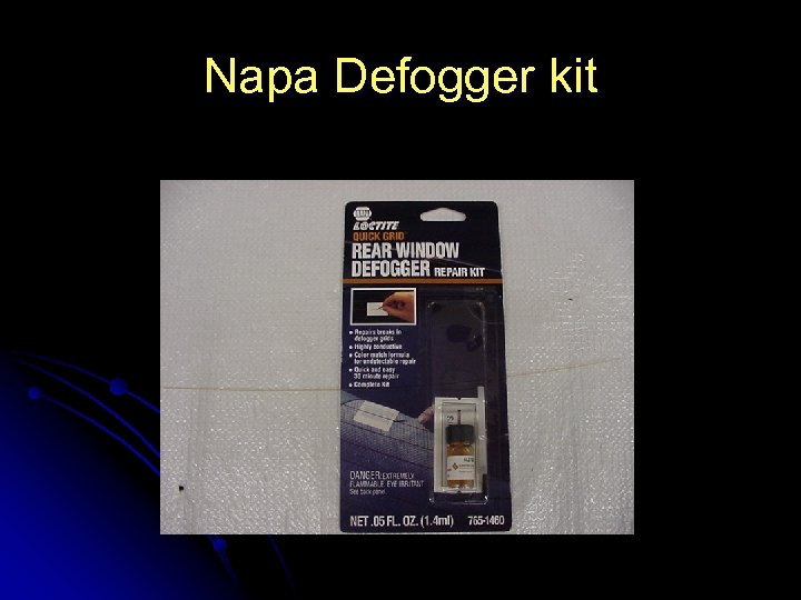 Napa Defogger kit