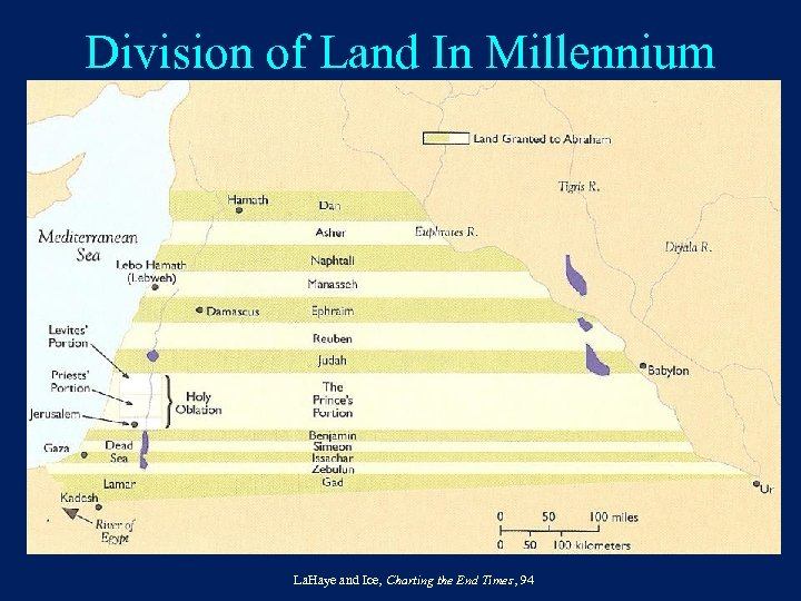 Division of Land In Millennium La. Haye and Ice, Charting the End Times, 94