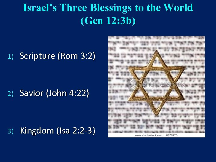Israel's Three Blessings to the World (Gen 12: 3 b) 1) Scripture (Rom 3: