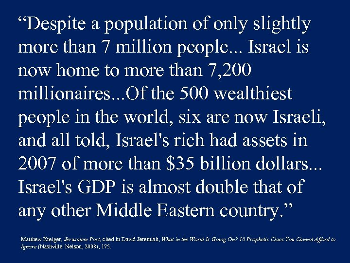 """Despite a population of only slightly more than 7 million people. . . Israel"
