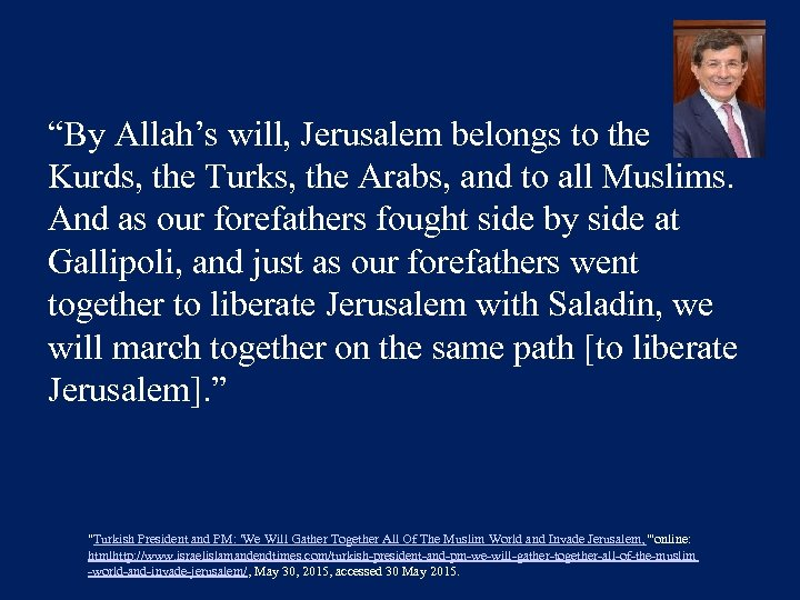"""By Allah's will, Jerusalem belongs to the Kurds, the Turks, the Arabs, and to"