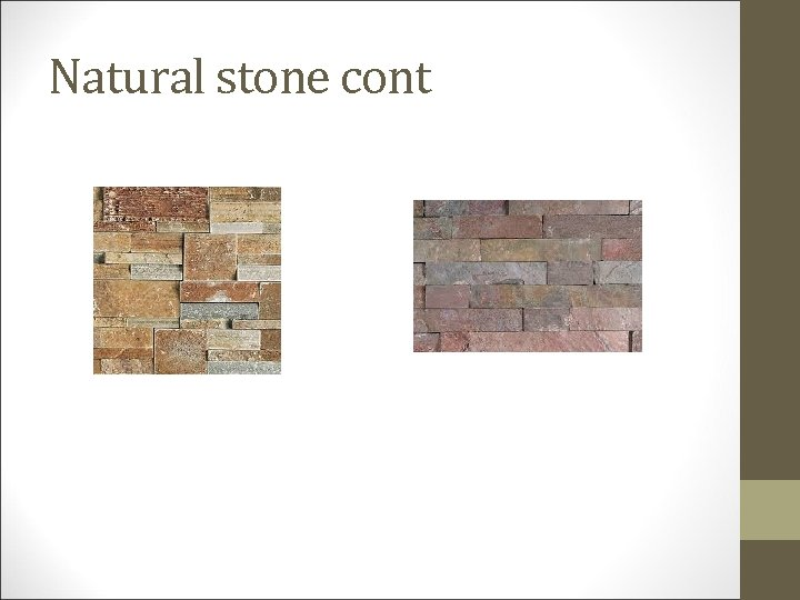 Natural stone cont