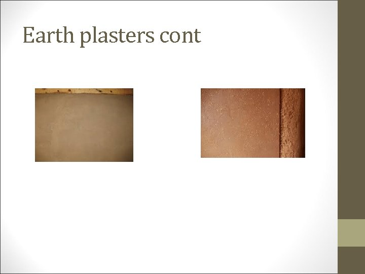 Earth plasters cont