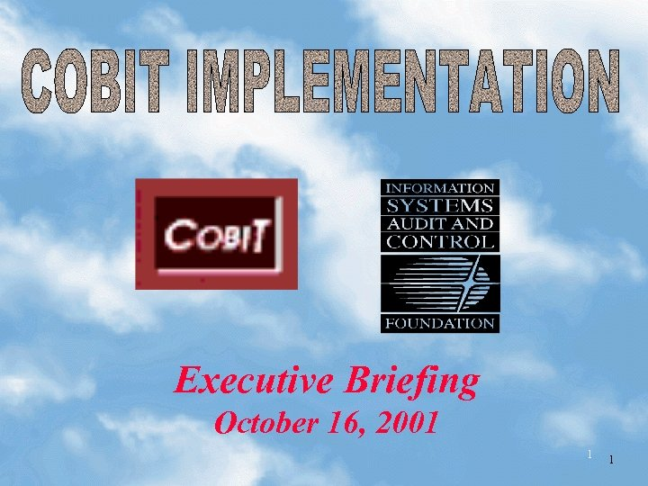 Executive Briefing October 16, 2001 1 1