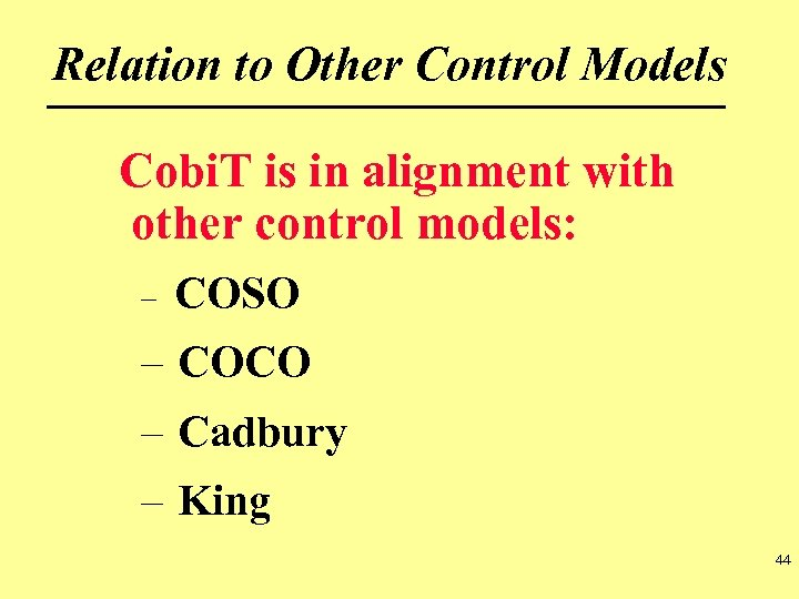 Relation to Other Control Models Cobi. T is in alignment with other control models: