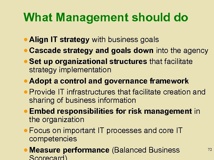 What Management should do · Align IT strategy with business goals · Cascade strategy