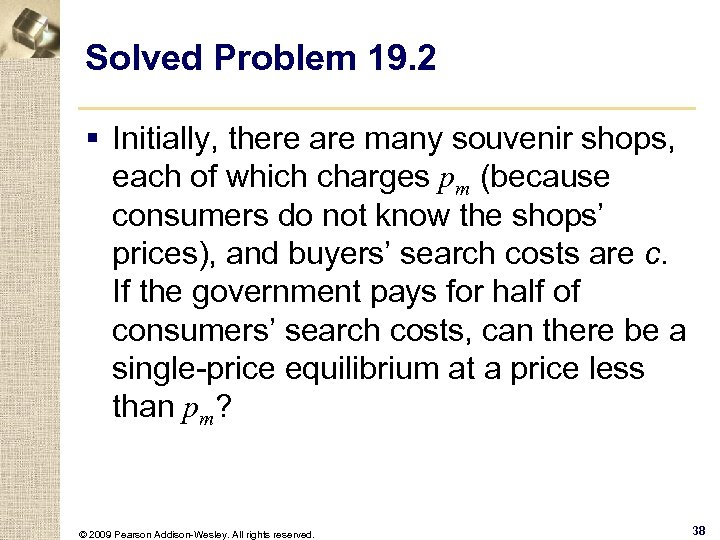 Solved Problem 19. 2 § Initially, there are many souvenir shops, each of which
