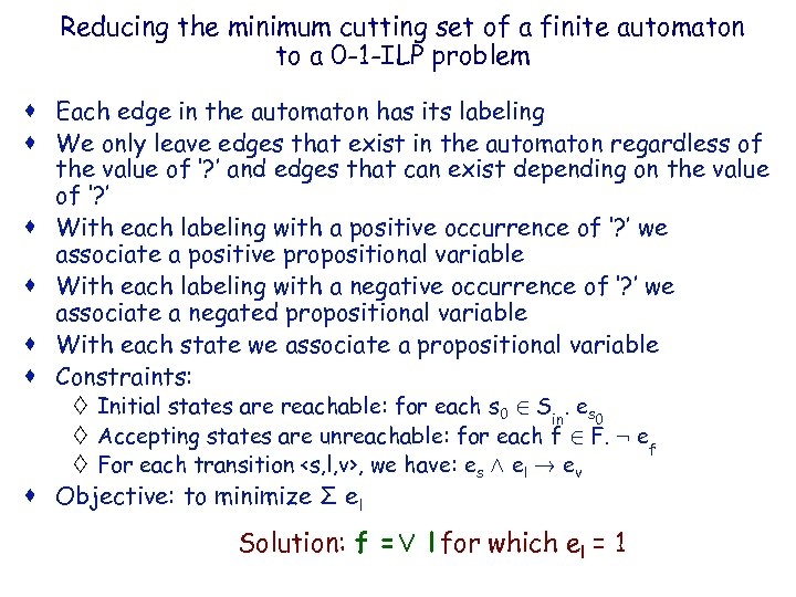 Reducing the minimum cutting set of a finite automaton IBM HRL to a 0