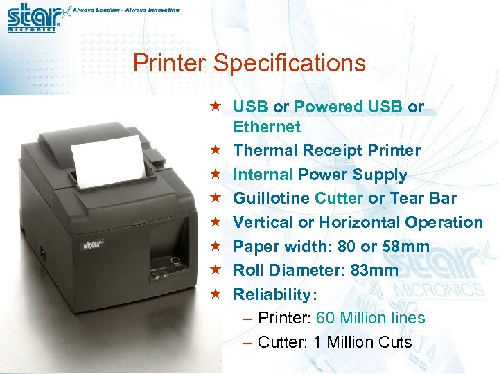 Printer Specifications « USB or Powered USB or Ethernet « Thermal Receipt Printer «