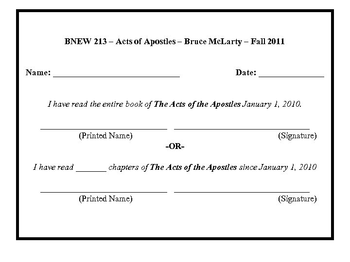 BNEW 213 – Acts of Apostles – Bruce Mc. Larty – Fall 2011 Name: