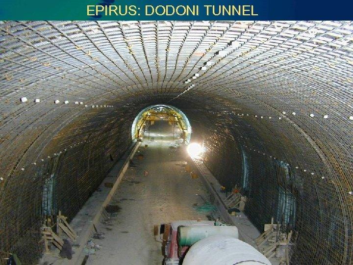 EPIRUS: DODONI TUNNEL