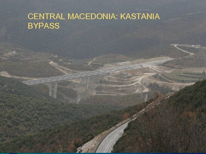 CENTRAL MACEDONIA: KASTANIA BYPASS
