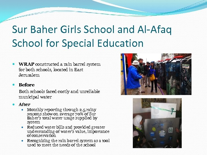 Sur Baher Girls School and Al-Afaq School for Special Education WRAP constructed a rain