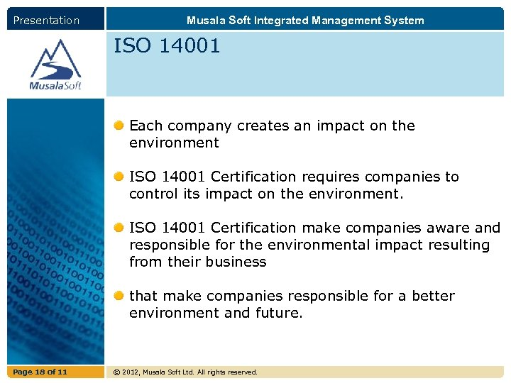 Presentation Musala Soft Integrated Management System ISO 14001 Each company creates an impact on