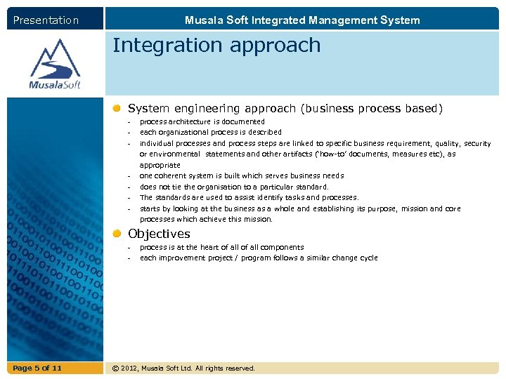 Presentation Musala Soft Integrated Management System Integration approach System engineering approach (business process based)