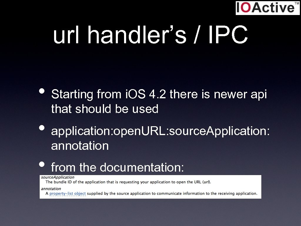url handler's / IPC • Starting from i. OS 4. 2 there is newer