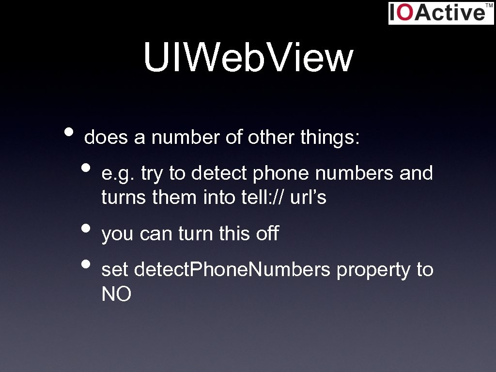 UIWeb. View • does a number of other things: • e. g. try to