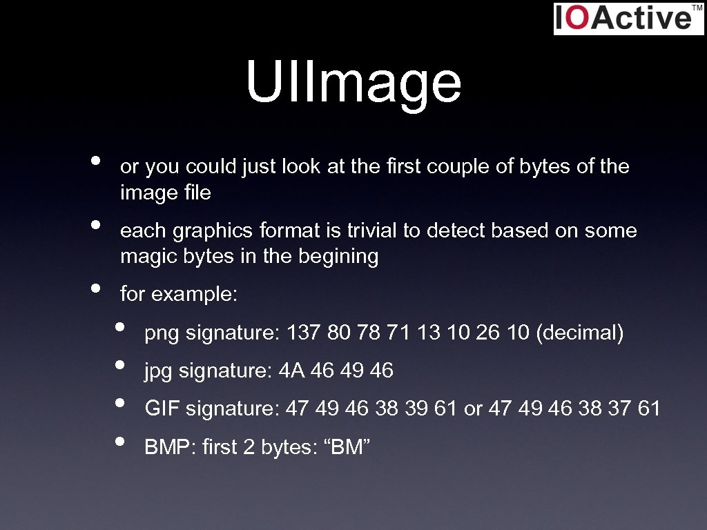 UIImage • • • or you could just look at the first couple of