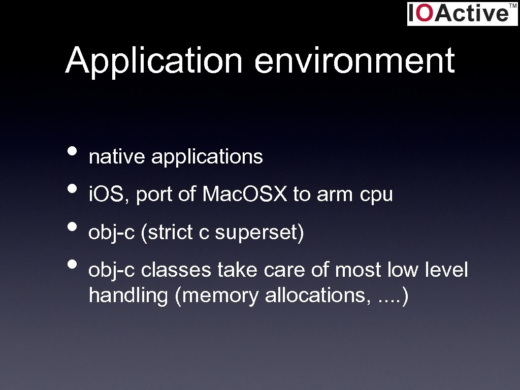 Application environment • native applications • i. OS, port of Mac. OSX to arm