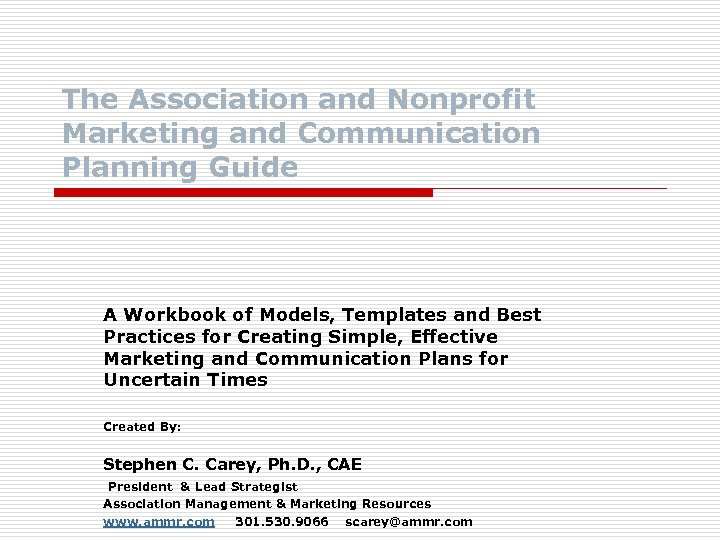 The Association and Nonprofit Marketing and Communication Planning Guide A Workbook of Models, Templates