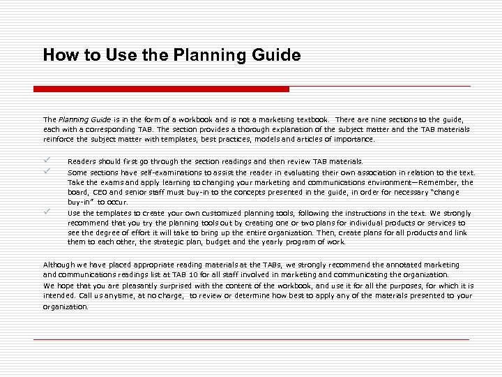 How to Use the Planning Guide The Planning Guide is in the form of