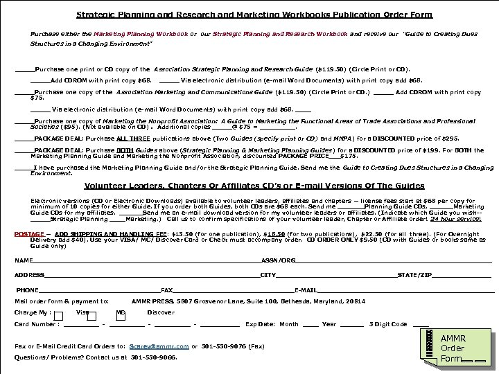 Strategic Planning and Research and Marketing Workbooks Publication Order Form Purchase either the