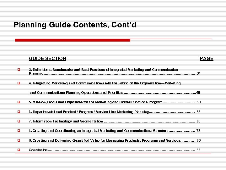 Planning Guide Contents, Cont'd GUIDE SECTION PAGE q 3. Definitions, Benchmarks and Best Practices