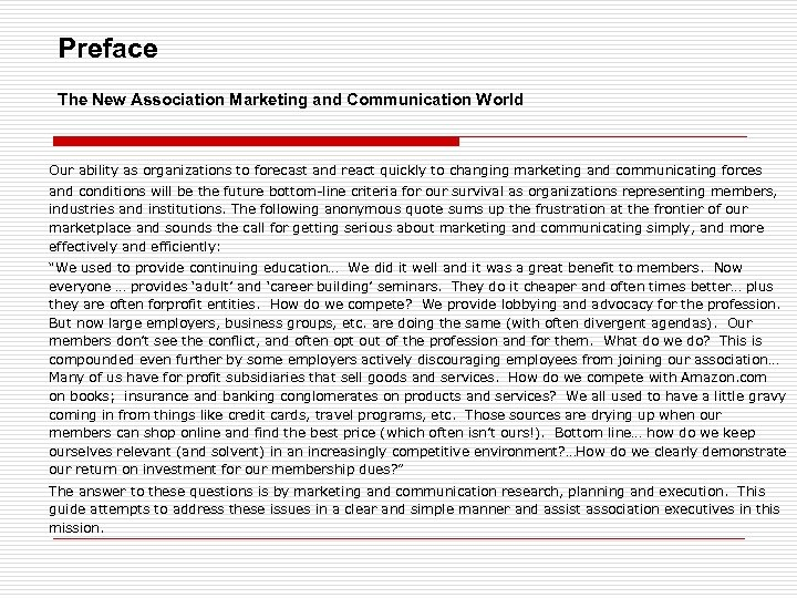 Preface The New Association Marketing and Communication World Our ability as organizations to forecast