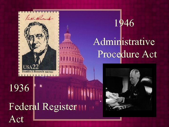 1946 Administrative Procedure Act 1936 Federal Register Act
