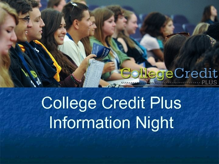 College Credit Plus Information Night